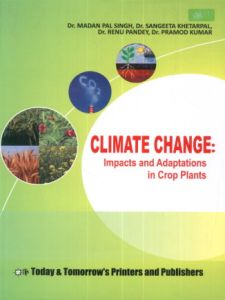 Climate Change : Impacts and Adaptations in Crop Plants
