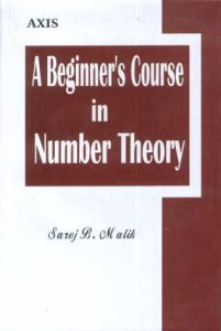 A Beginner's Course in Number Theory