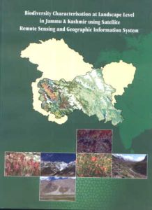 Biodiversity Characterisation at Landscape Level in Jammu and Kashmir Using Satellite Remote Sensing and Geographic Information System