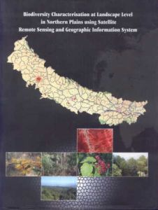Biodiversity Characterisation at Landscape Level in Northern Plains Using Satellite Remote Sensing and Geographic Information System