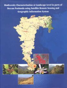 Biodiversity Characterisation at Landscape Level in Parts of Deccan Peninsula Using Satellite Remote Sensing and Geographic Information System