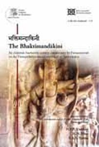 The Bhaktimandakini : An Elaborate Fourteenth-Century Commentary by Purnasarasvati on the Visnupadadikesastotra Attributed to Sankaracarya