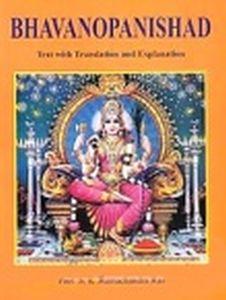 Bhavanopanishad : Text with Translation and Explanation