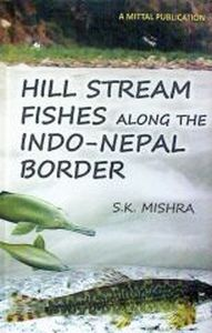 Hill Stream Fishes Along the Indo-Nepal Border
