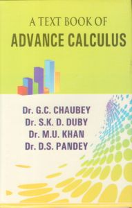 A Text Book of Advance Calculus