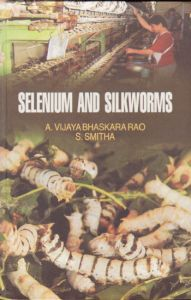 Selenium and Silkworms