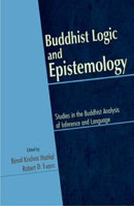 Buddhist Logic and Epistemology : Studies in the Buddhist Analysis of Inference and Language