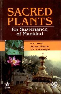 Sacred Plants for Sustenance of Mankind