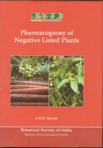 Pharmacognosy of Negative Listed Plants