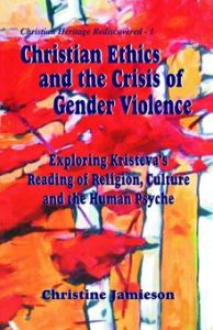 Christian Ethics and the Crisis of Gender Violence