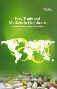 Free Trade and Markets in Healthcare: Lessons from Asian Countries