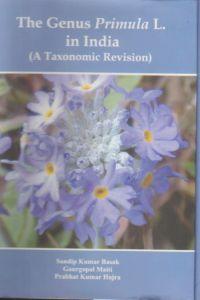 The Genus Primula L. in India : A Taxonomic Revision