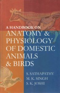 A Handbook on Anatomy and Physiology of Domestic Animals and Birds