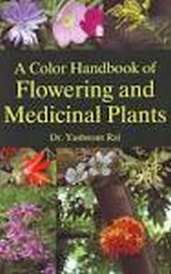 A Color Handbook of Flowering and Medicinal Plants