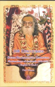108 Discourses of Swami Brahmananda Saraswati Shankaracharya of Jyotirmath (1941-1953)
