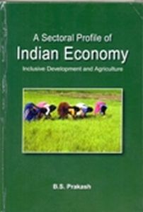 A Sectoral Profile of Indian Economy