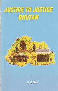 Justice to Justice : Bhutan