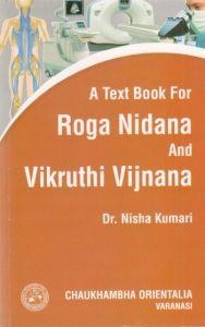 A Text Book for Roga Nidana and Vikruthi Vijnana, Vol. I