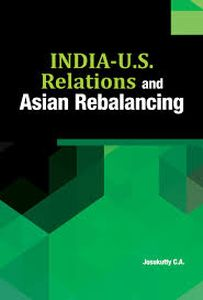 India-U.S. Relations and Asian Rebalancing