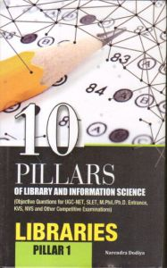 10 Pillars of Library and Information Science : Pillar 1: Libraries
