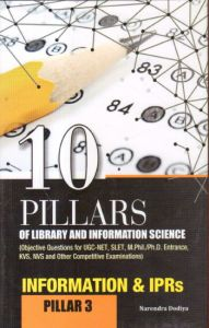 10 Pillars of Library and Information Science : Pillar 3: Information and IPRs