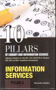 10 Pillars of Library and Information Science : Pillar 5: Information Services