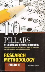 10 Pillars of Library and Information Science : Pillar 10: Research Methodology