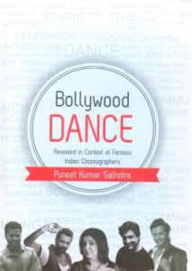 Bollywood Dance: Revealed in Context of Famous Indian Choreographers