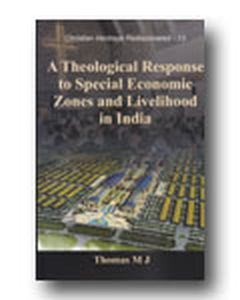 A Theological Response to Special Economic Zones and Livelihood in India