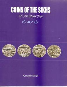 Coins of the Sikhs (Sri Amritsar Jiyo)