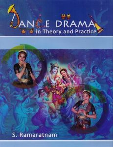 Dance Drama in Theory and Practice: Vol. I