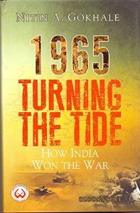 1965 Turning the Tide : How India Won the War