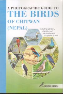 A Photographic Guide to the Birds of Chitwan : Nepal
