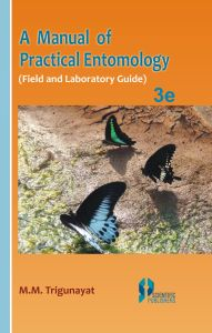A Manual of Practical Entomology : A Field Laboratory Guide