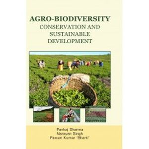 Agro-Biodiversity: Conservation and Sustainable Development