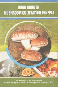 Hand Book of Mushroom Cultivation in Nepal
