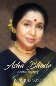 Asha Bhosle: A Musical Biography