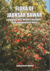 Flora of Jaunsar Bawar Chakrata Hills, Western Himalaya : With Ethnobotanical Notes