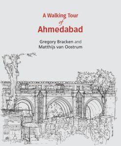 A Walking Tour: Ahmedabad