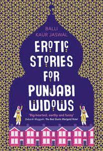 Erotic Stories for Punjabi Widows : A Novel