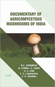 Documentary of Agricomycetous Mushrooms of India