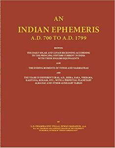 An Indian Ephemeris : A.D.700 To 1799 ( 6 Vols.  in 7 Parts)