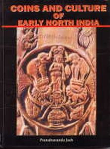 Coins and Culture of Early North India/Pranabananda Jash