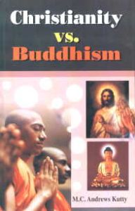 christianity vs buddhism essays Religion is one of the oldest and most sacred traditions of the human species - compare and contrast buddhism and christianity introduction religion started off as a basic belief in an afterlife, and then further developed into tribal religions, which evolved into ancestral worship, then to polytheism, and lastly into monotheism.