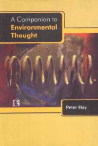 A Companion to Environmental Thought/Peter Hay