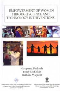 Empowerment of Women Through Science and Technology Interventions