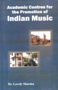 Academic Centres for the Promotion of Indian Music/Lovely Sharma