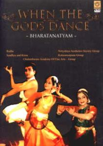 When the Gods Dance : Bharatanatyam, Part 9 and 10 (DVD Only)/edited by Lata and Gita