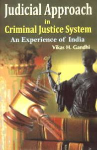 Objectives of Criminal Justice System