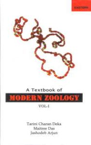 A Text Book of Modern Zoology, Volumes 1 to 2/Tarini Charan Deka, Maitreyee Das and Jashodeb Arjun